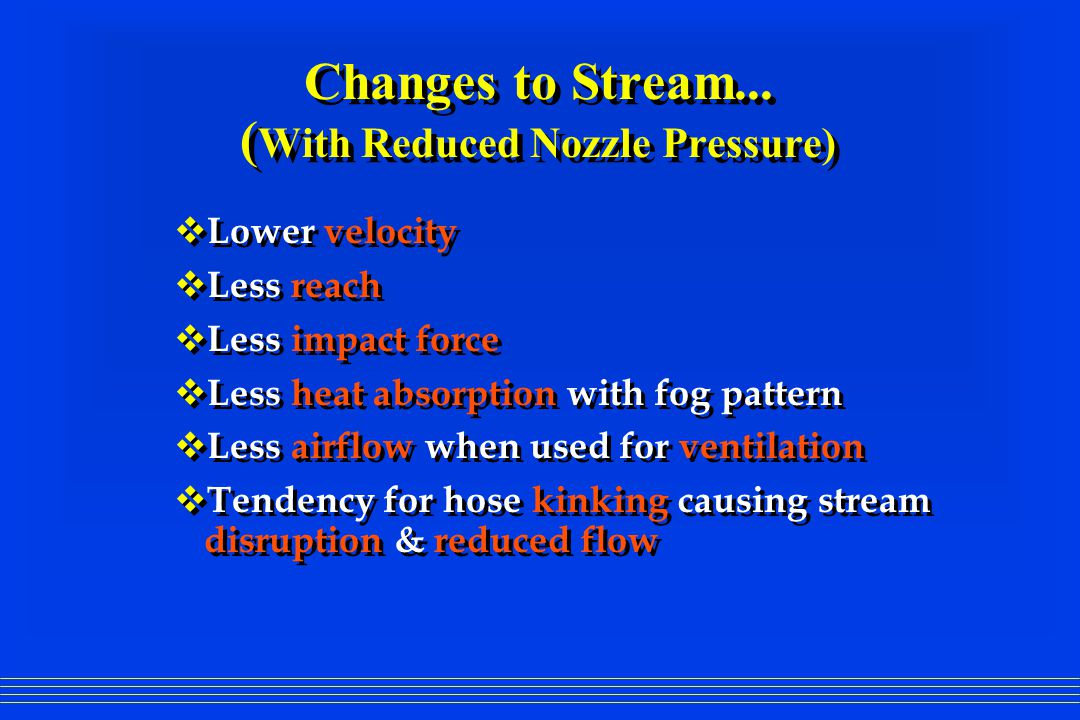 What does the Low Pressure nozzle provide.