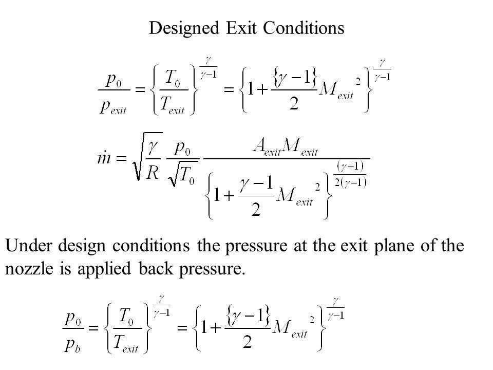 Converging Nozzle p0p0 pbpb p b = Back Pressure Design Variables: Outlet Condition:
