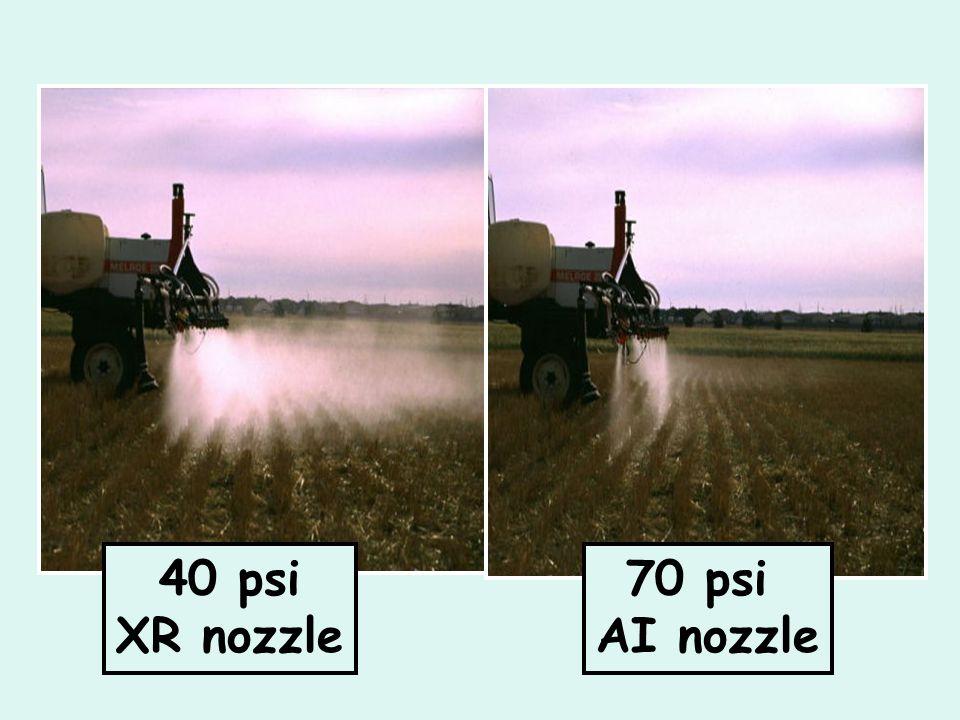40 psi XR nozzle 70 psi AI nozzle