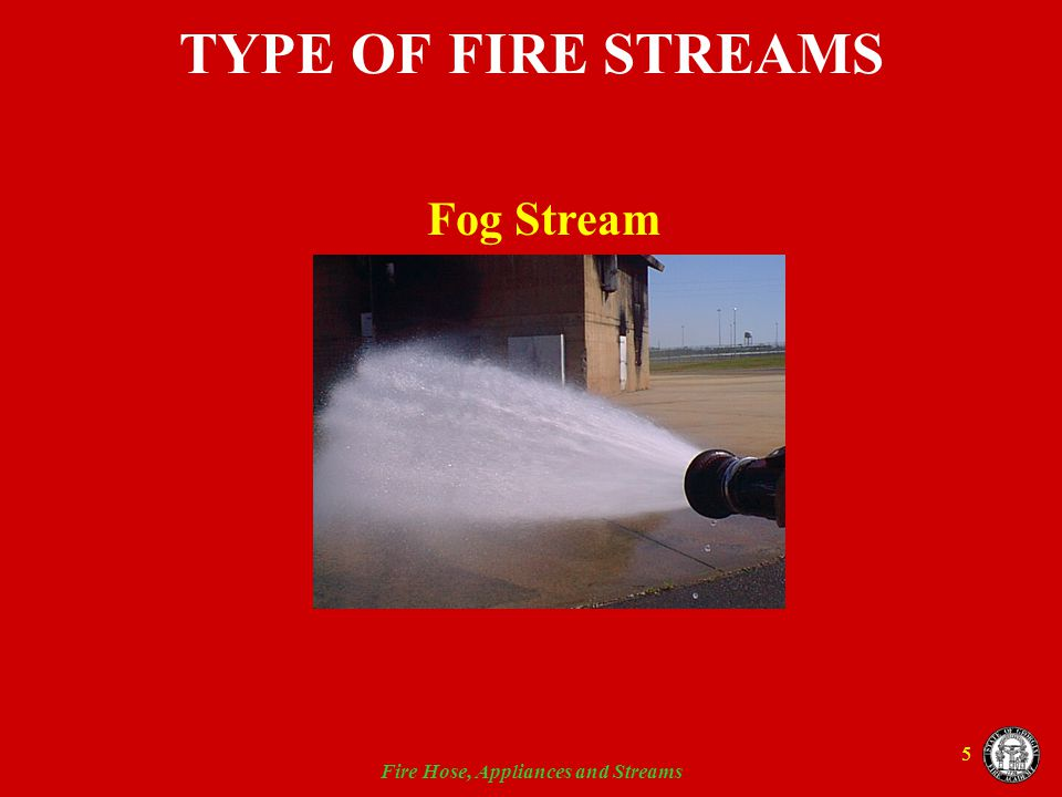 Fire Hose, Appliances and Streams 16 HOSE APPLIANCES AND TOOLS Definitions  Hose Appliance - a device used in conjunction with fire hose through which water will flow  Hose Fitting - a device used to connect fire hoses of different sizes or thread types  Hose Tool - a device used in conjunction with fire hose through which water does NOT flow