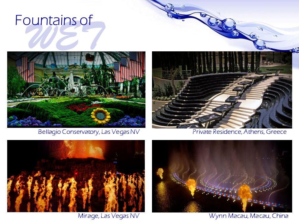 Page 7 WET Fountains of Bellagio Conservatory, Las Vegas NV Wynn Macau, Macau, China Private Residence, Athens, Greece Mirage, Las Vegas NV