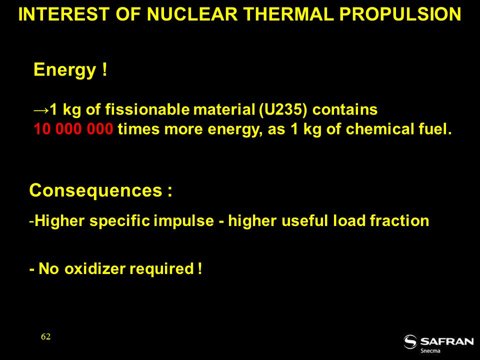 62 INTEREST OF NUCLEAR THERMAL PROPULSION Energy .