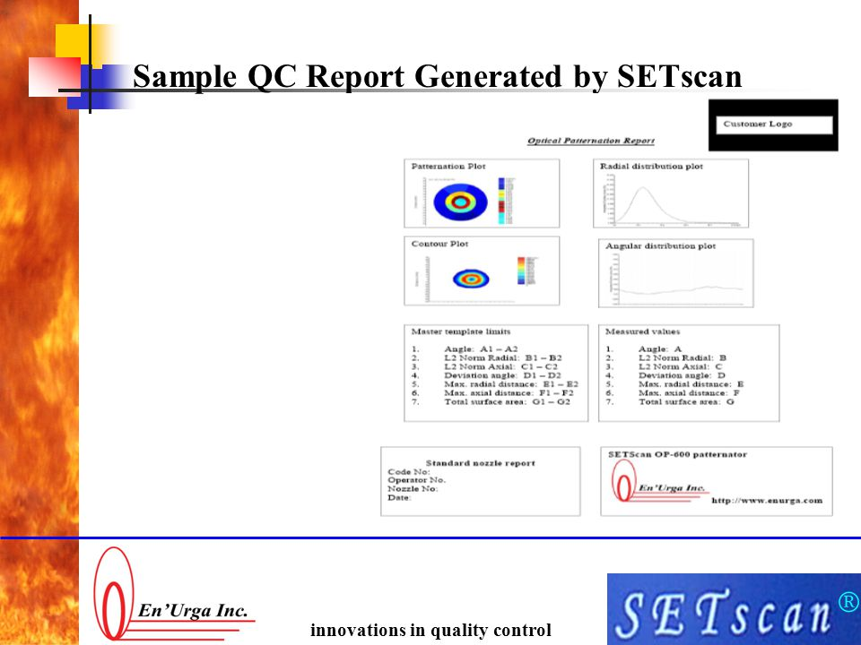 ® innovations in quality control Sample QC Report Generated by SETscan