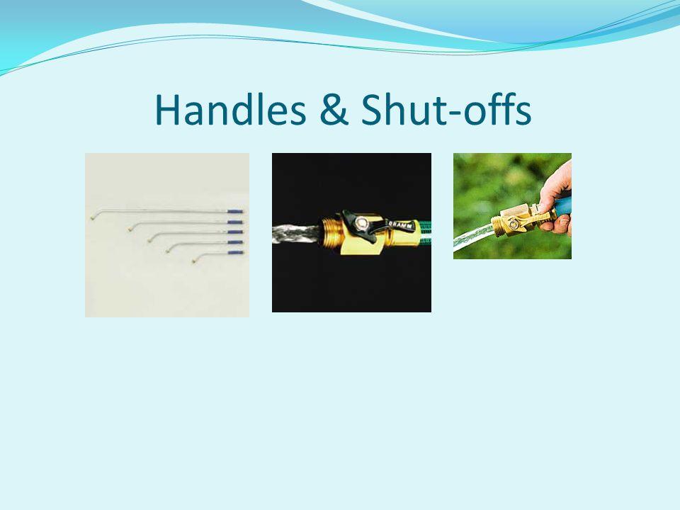 Handles & Shut-offs