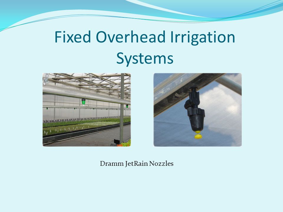 Fixed Overhead Irrigation Systems Dramm JetRain Nozzles