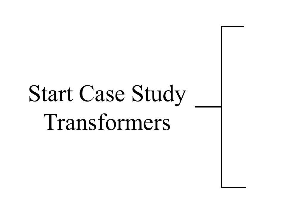 Start Case Study Transformers