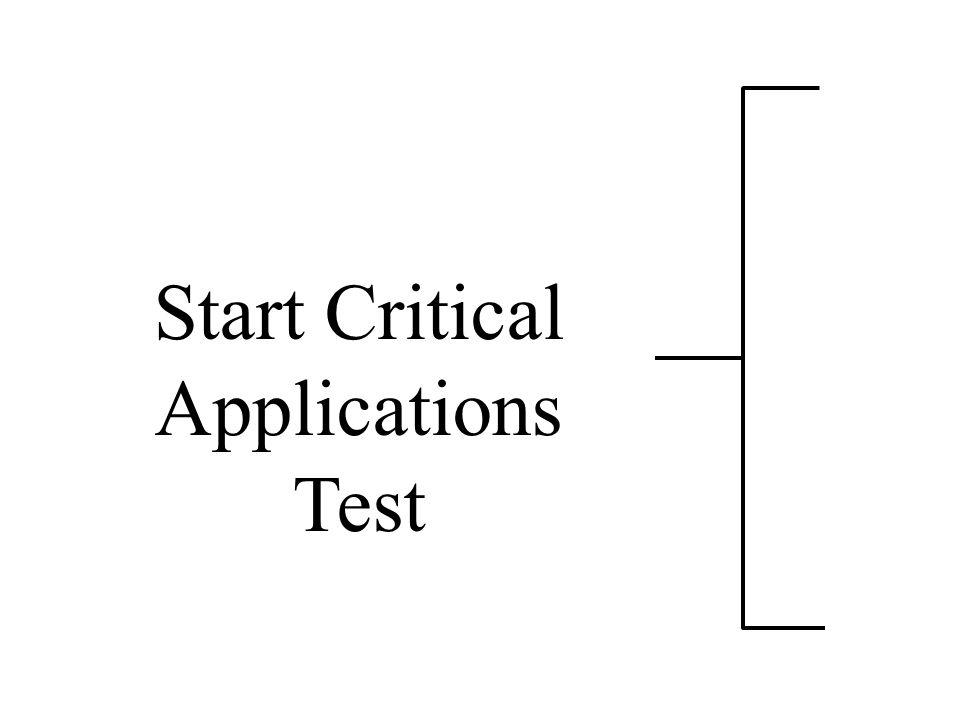 Start Critical Applications Test