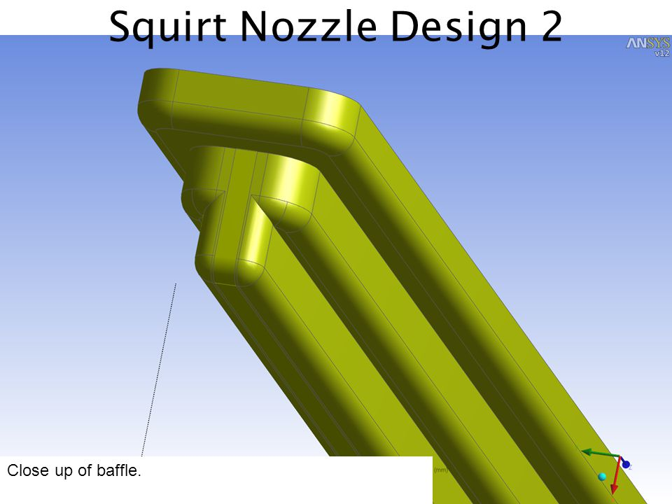Squirt Nozzle Design 2 Close up of baffle.