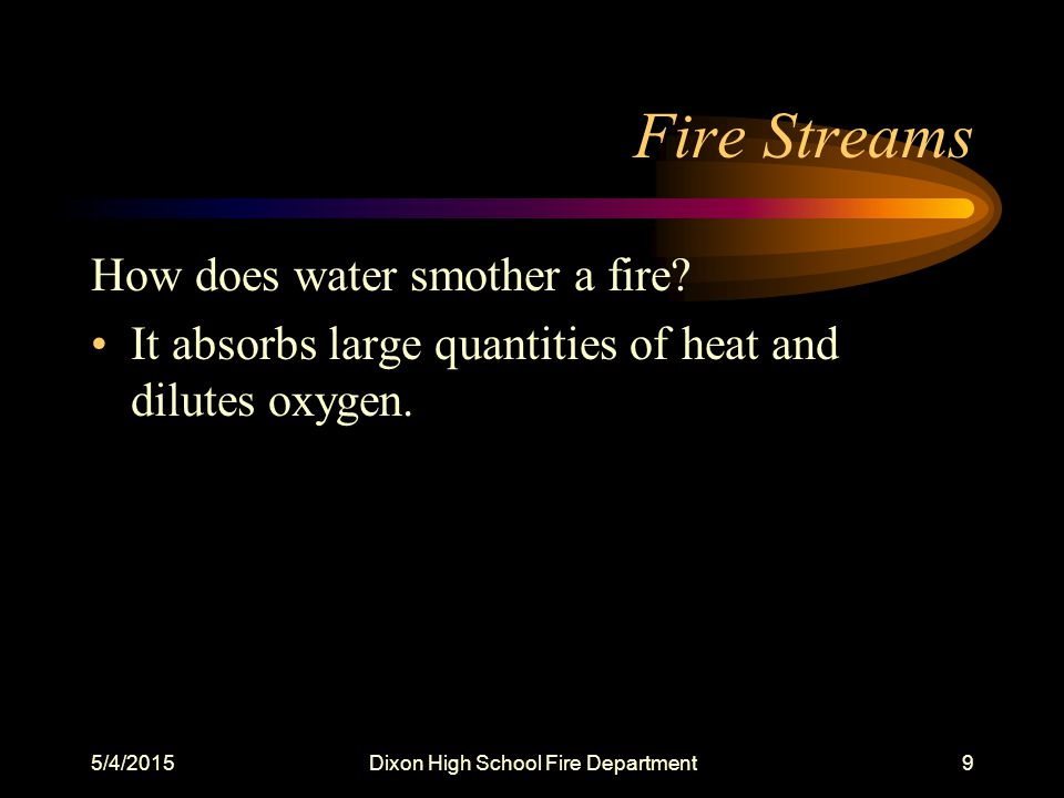 5/4/2015Dixon High School Fire Department40 Quiz 8.