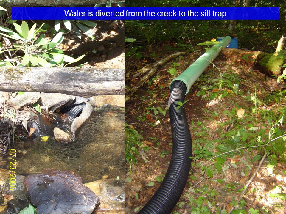 Water is diverted from the creek to the silt trap