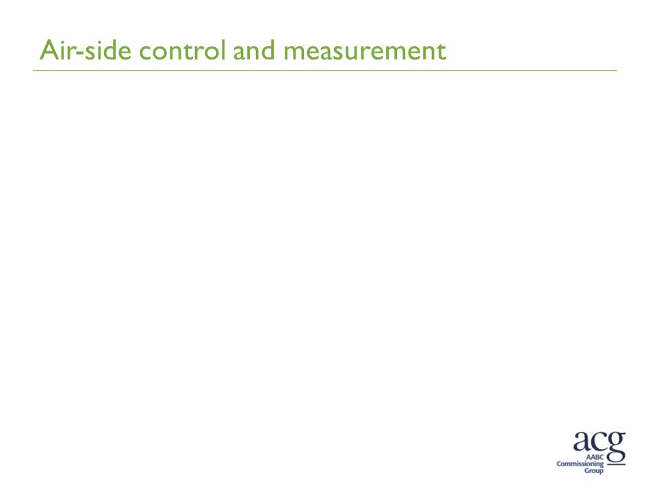 Air-side control and measurement