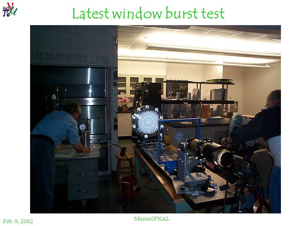 Feb. 9, 2002 Mucool FNAL Latest window burst test