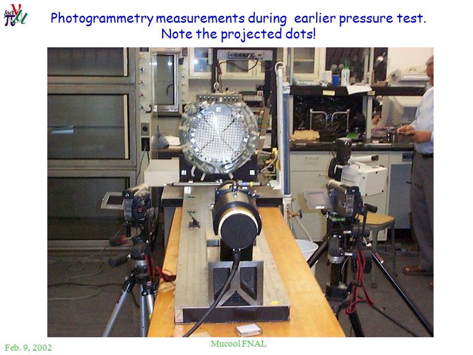 Feb. 9, 2002 Mucool FNAL Photogrammetry measurements during earlier pressure test.