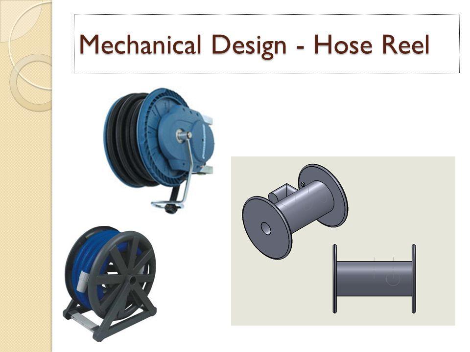 Mechanical Design - Hose Reel