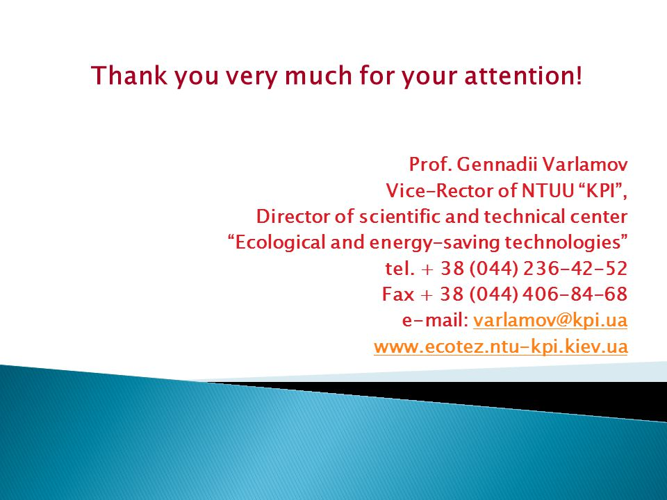 Thank you very much for your attention. Prof.
