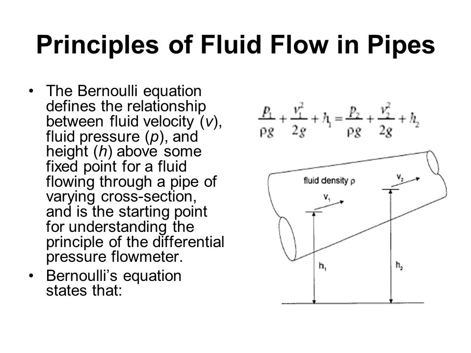 The Bernoulli equation defines the relationship between fluid velocity (v), fluid pressure (p), and height (h) above some fixed point for a fluid flow