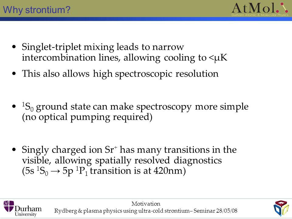 Why strontium.