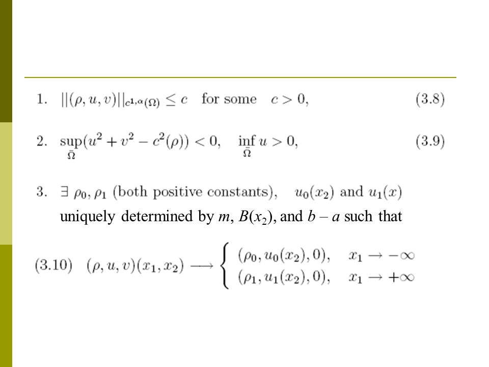 uniquely determined by m, B(x 2 ), and b – a such that