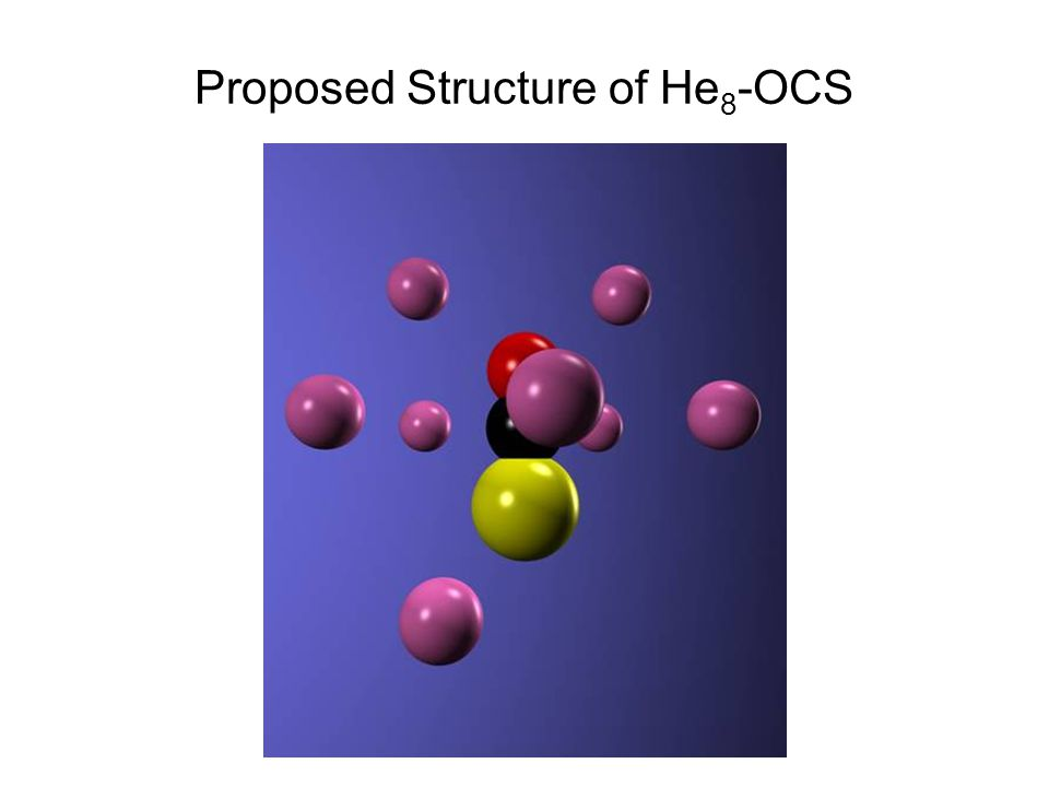 Proposed Structure of He 8 -OCS