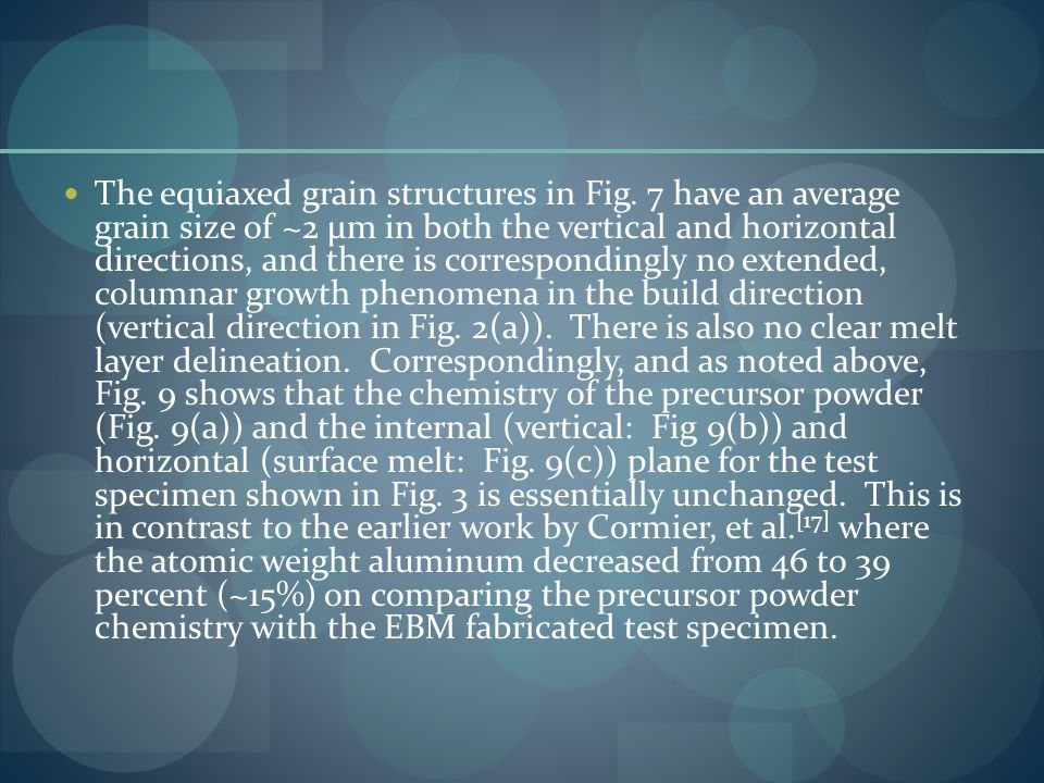 The equiaxed grain structures in Fig.