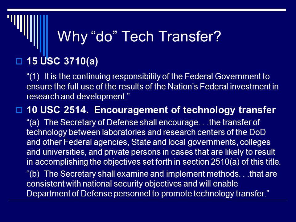 Why do Tech Transfer.