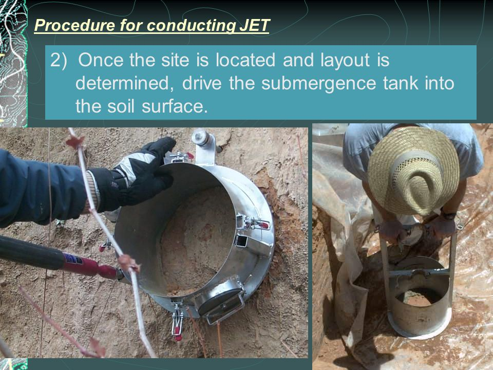 2) Once the site is located and layout is determined, drive the submergence tank into the soil surface.