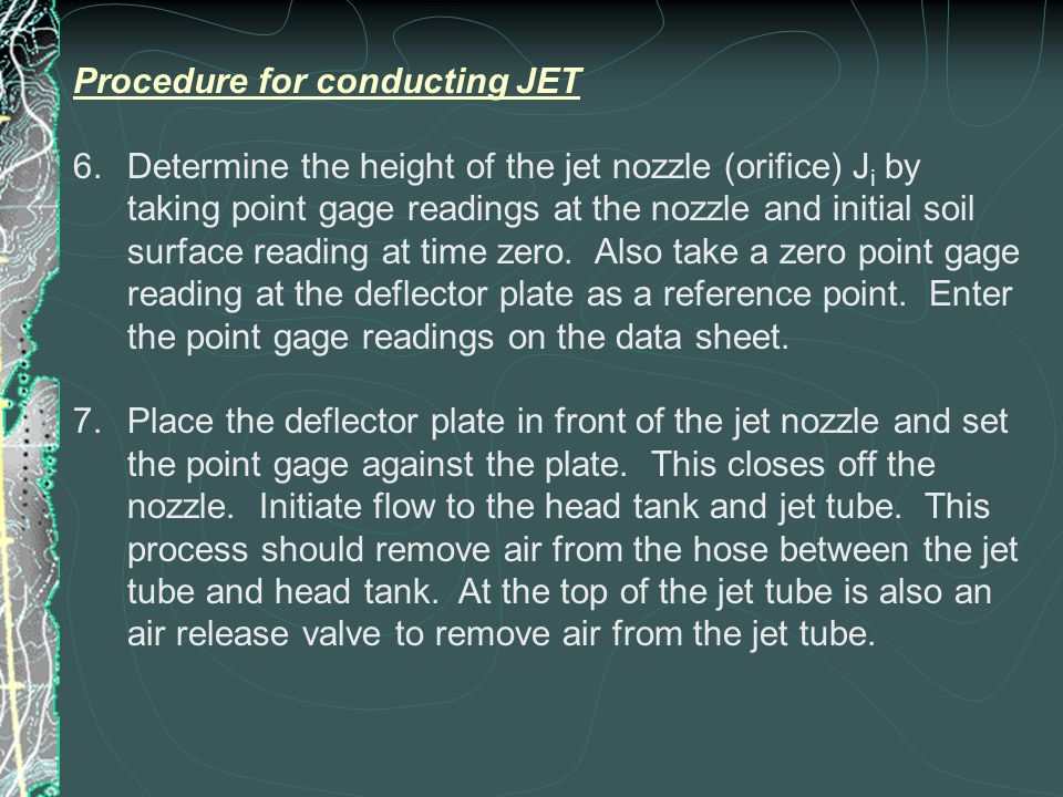 Procedure for conducting JET 6.