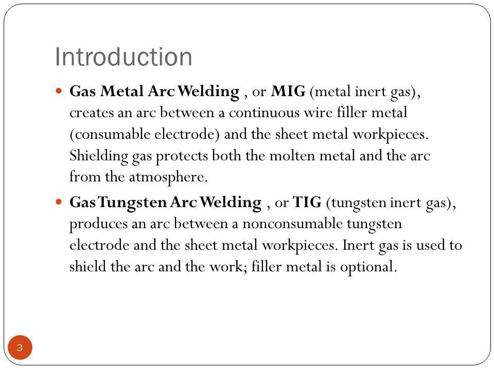 Weld Distortion 34 Proper joint design and correct welding procedures limit distortion.
