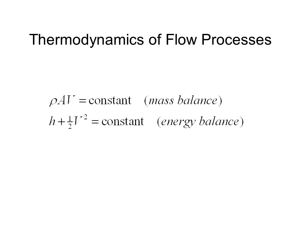 Thermodynamics of Flow Processes