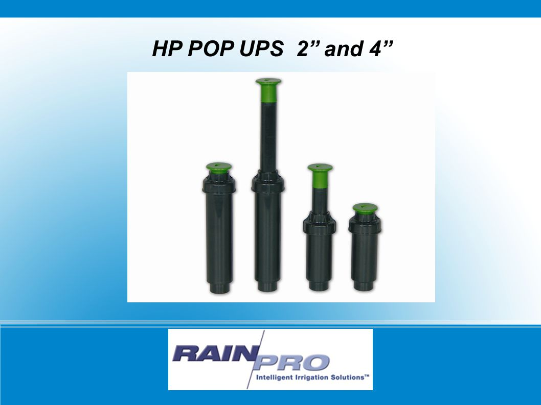 HP POP UPS 2'' and 4''