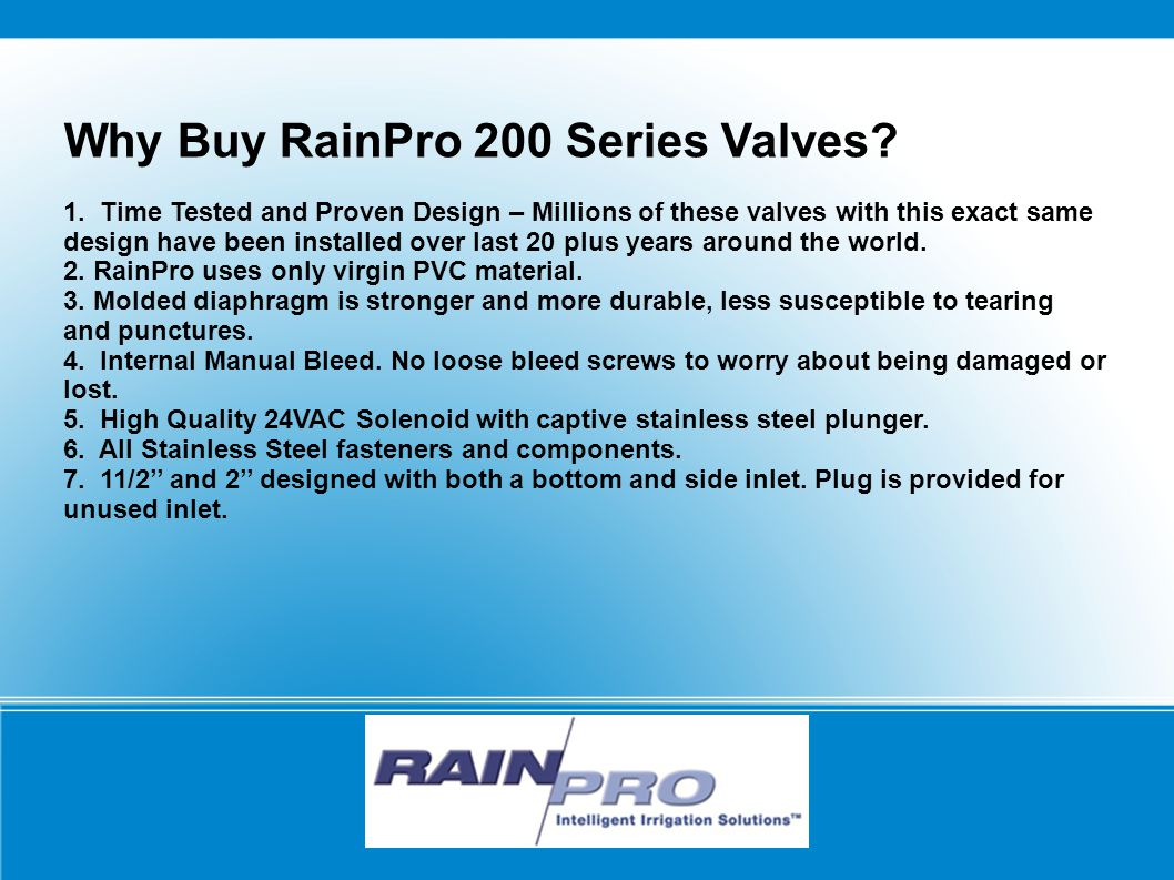 200 Series Valves Specifications 1.Operating Pressure: 5 to 150 psi 2.