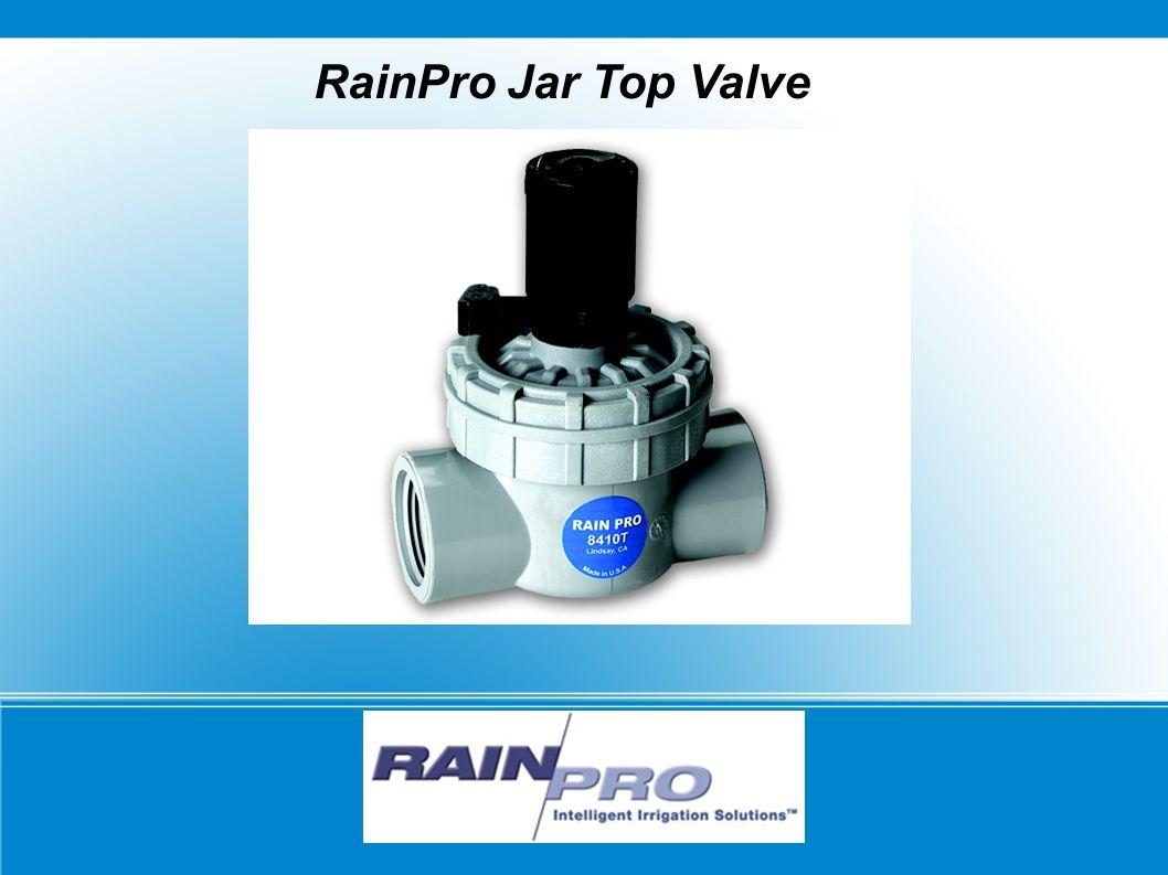 Why buy the RainPro Jar Top Valve.1.
