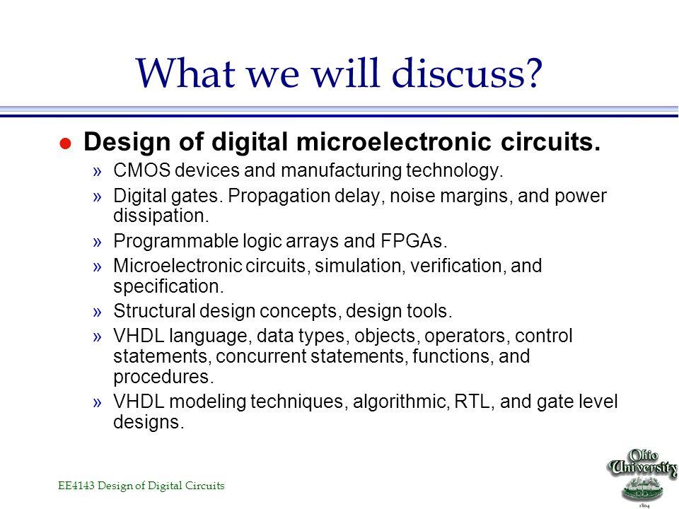 EE4143 Design of Digital Circuits Design of Digital Circuits