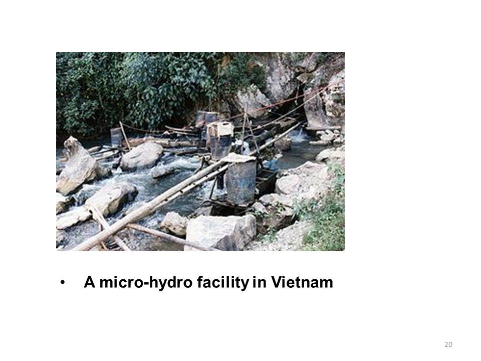 20 A micro-hydro facility in Vietnam