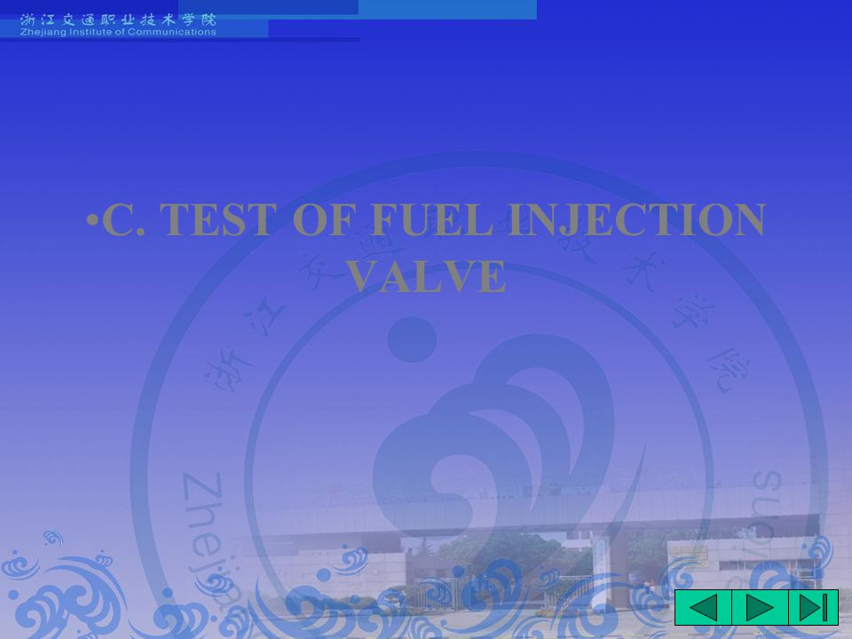 C. TEST OF FUEL INJECTION VALVE