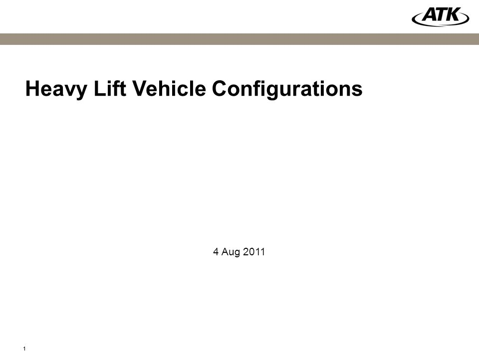 11 Heavy Lift Vehicle Configurations 4 Aug 2011