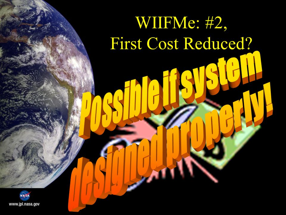 WIIFMe: #2, First Cost Reduced