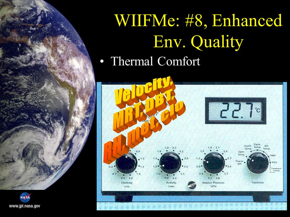 WIIFMe: #8, Enhanced Env. Quality Thermal Comfort