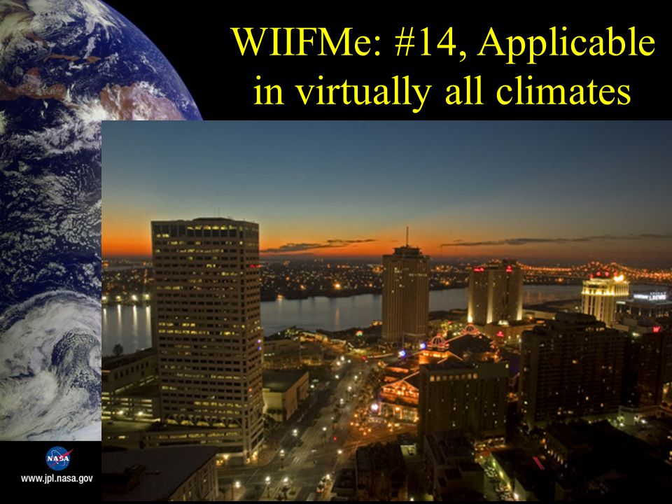 WIIFMe: #14, Applicable in virtually all climates