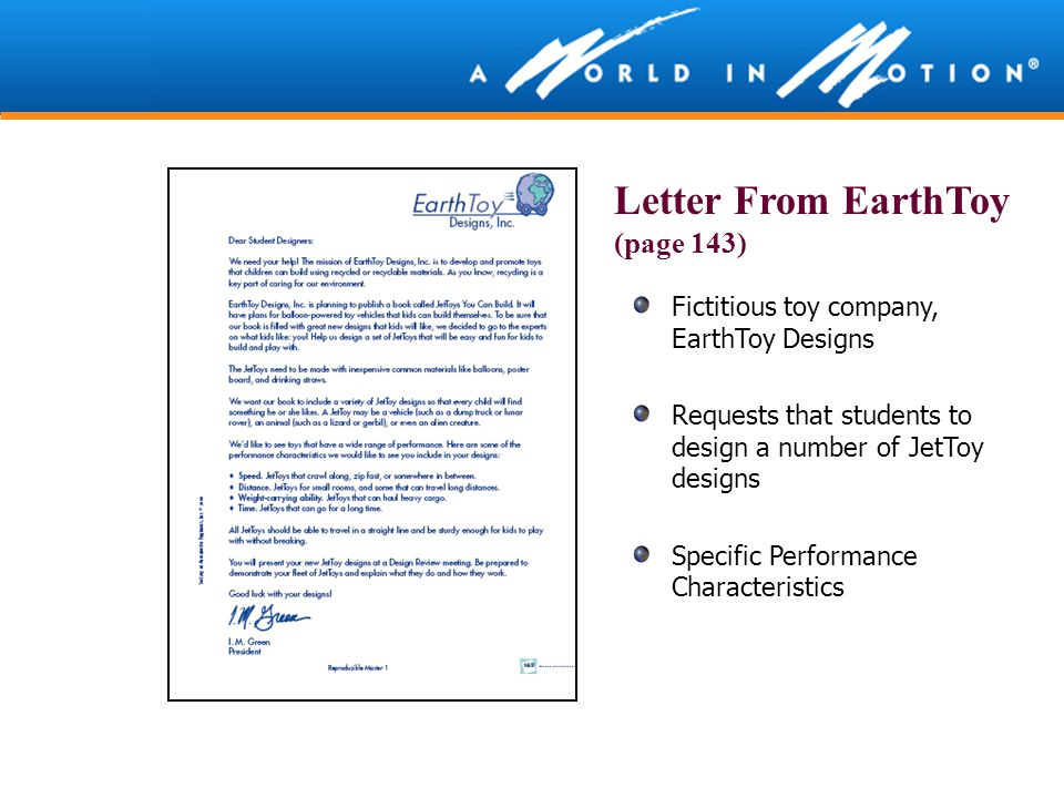 Fictitious toy company, EarthToy Designs Requests that students to design a number of JetToy designs Specific Performance Characteristics Letter From