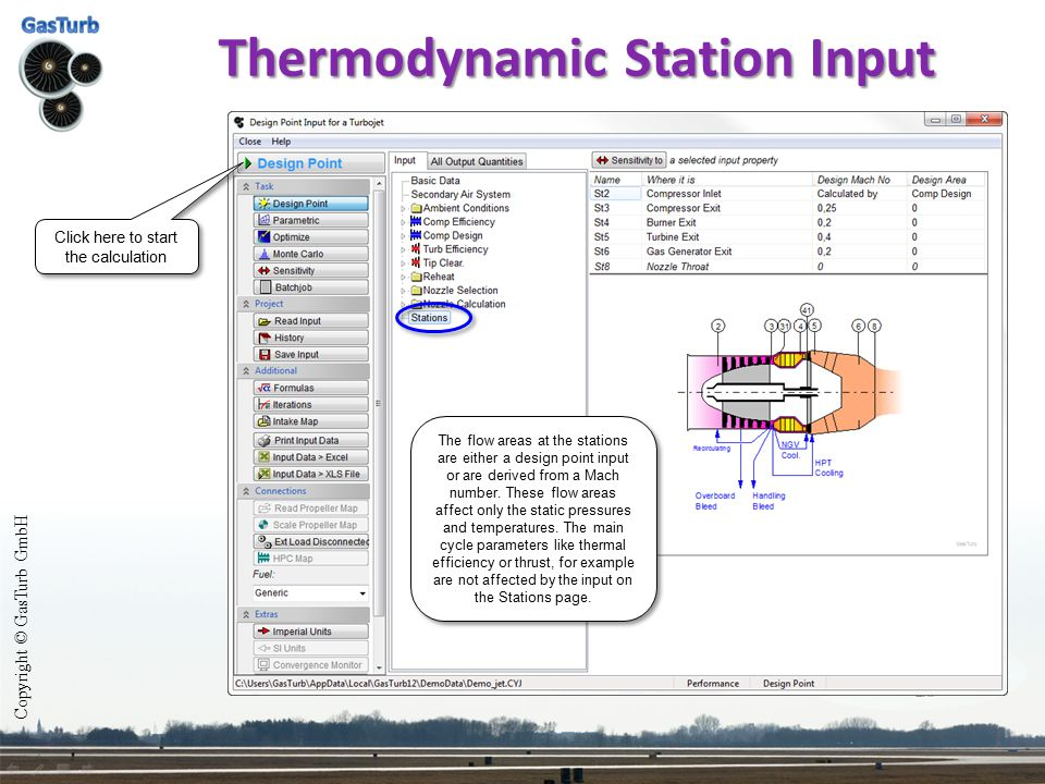 Thermodynamic Station Input The flow areas at the stations are either a design point input or are derived from a Mach number. These flow areas affect