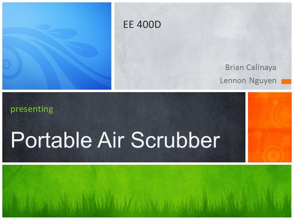 Brian Calinaya Lennon Nguyen presenting Portable Air Scrubber EE 400D