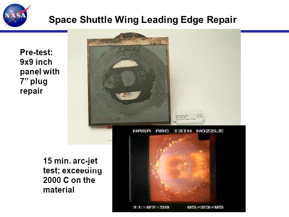 INITIALS-29 Space Shuttle Wing Leading Edge Repair Pre-test: 9x9 inch panel with 7'' plug repair 15 min. arc-jet test; exceeding 2000 C on the materia