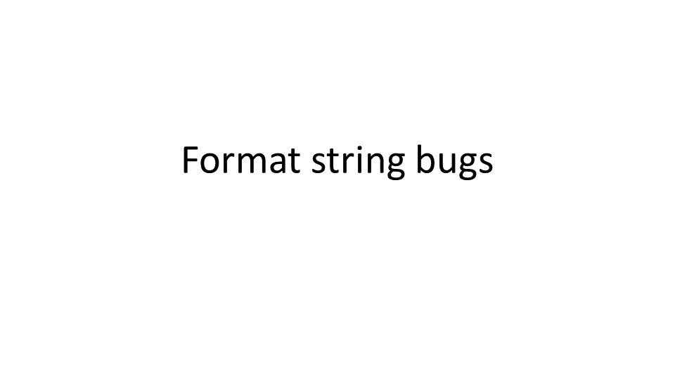 Dan Boneh Format string bugs