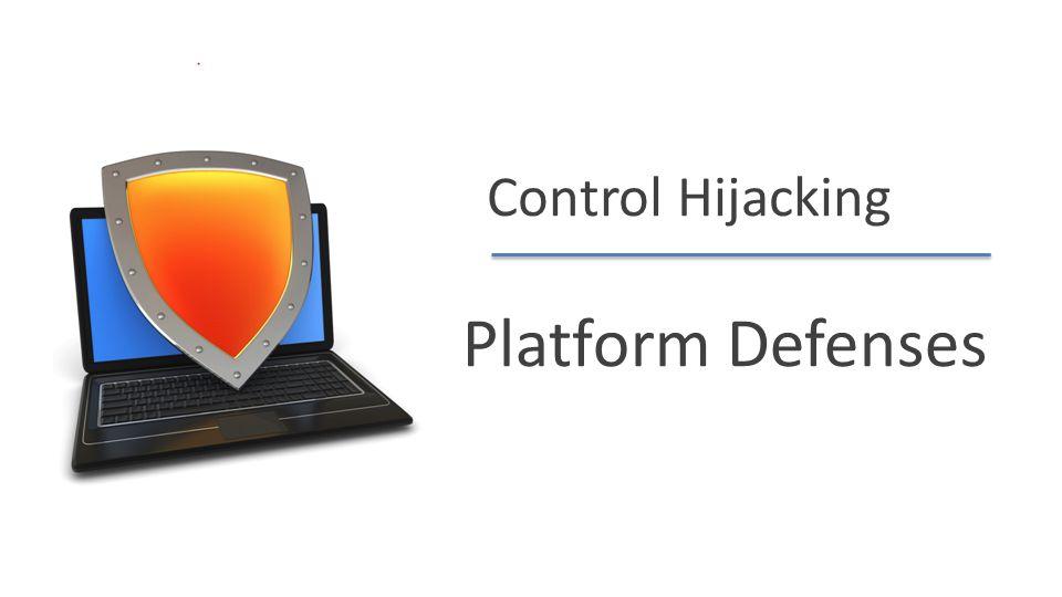Dan Boneh Control Hijacking Platform Defenses