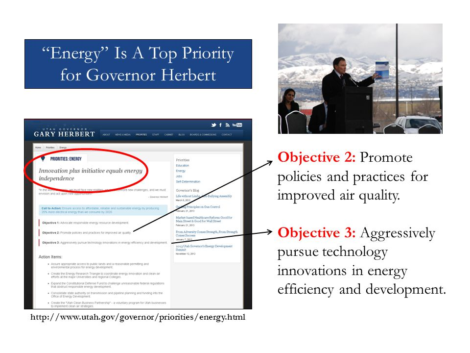 http://www.utah.gov/governor/priorities/energy.html Objective 2: Promote policies and practices for improved air quality.