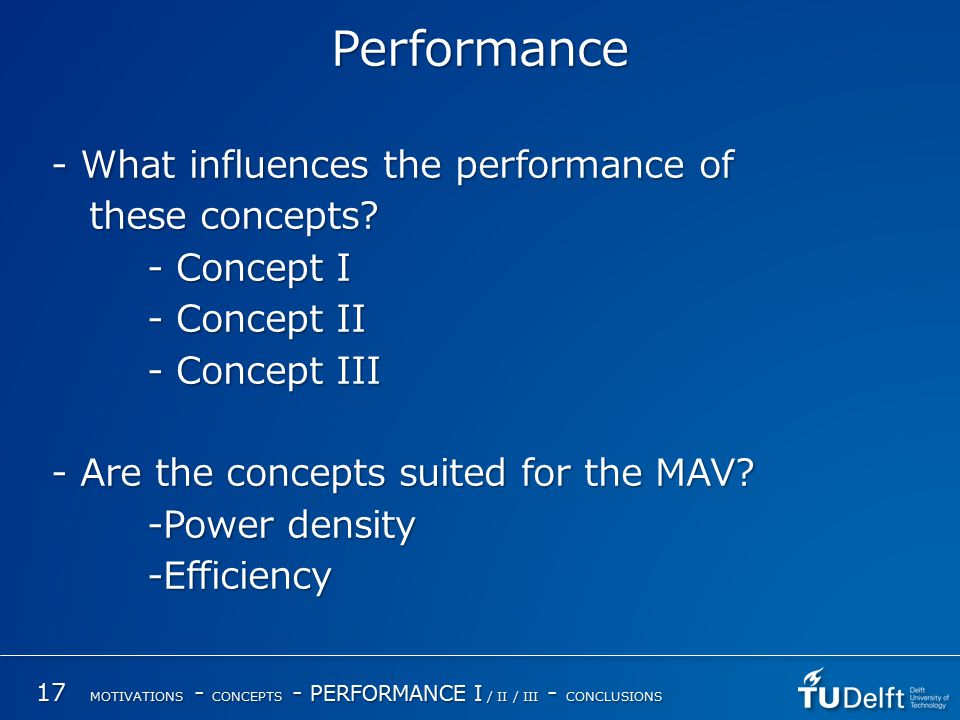 Performance - What influences the performance of these concepts.