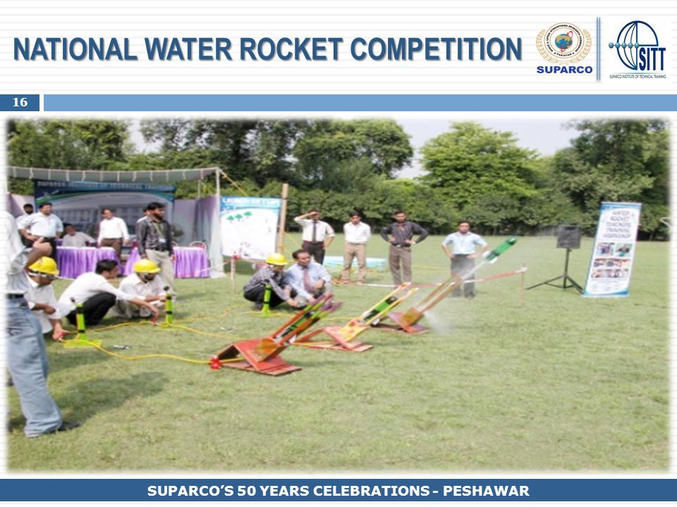 16 SUPARCO'S 50 YEARS CELEBRATIONS - PESHAWAR NATIONAL WATER ROCKET COMPETITION