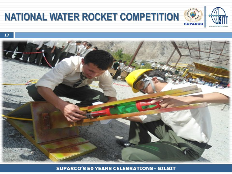 17 SUPARCO'S 50 YEARS CELEBRATIONS - GILGIT NATIONAL WATER ROCKET COMPETITION