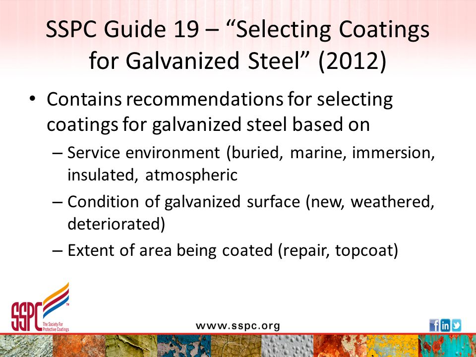 """SSPC Guide 19 – """"Selecting Coatings for Galvanized Steel"""" (2012) Contains recommendations for selecting coatings for galvanized steel based on – Servi"""